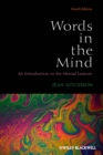 Image for Words in the mind  : an introduction to the mental lexicon