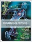 Image for Introduction to biological physics for the health and life sciences