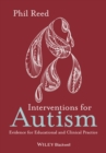 Image for Interventions for autism  : evidence for educational and clinical practice