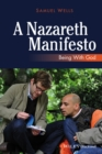 Image for A Nazareth Manifesto : Being with God