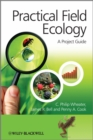Image for Practical field ecology  : a project guide