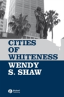 Image for Cities of whiteness