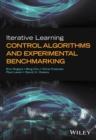 Image for Iterative learning control algorithms and experimental benchmarking