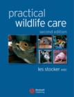 Image for Practical wildlife care