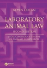 Image for Laboratory animal law: legal control of the use of animals in research