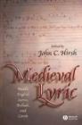 Image for Medieval lyric: Middle English lyrics, ballads and carols