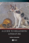 Image for A guide to Hellenistic literature