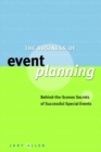 Image for The business of event planning  : behind-the-scenes secrets of successful special events
