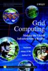 Image for Grid computing  : making the global infrastructure a reality