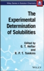 Image for The experimental determination of solubilities