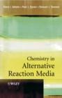 Image for Chemistry in alternative reaction media