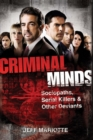 Image for Criminal minds: sociopaths, serial killers, and other deviants
