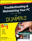 Image for Troubleshooting & maintaining your PC all-in-one for dummies