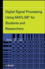 Image for Digital signal processsing using MATLAB for students and researchers