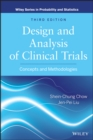Image for Design and analysis of clinical trials  : concepts and methodologies