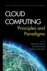 Image for Cloud computing  : principles and paradigms