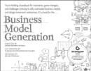 Image for Business model generation: a handbook for visionaries, game changers, and challengers