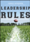 Image for Leadership rules  : how to become the leader you want to be