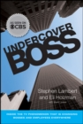 Image for Undercover boss  : inside the TV phenomenon that is changing bosses and employees everywhere