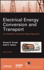 Image for Electrical energy conversion and transport  : an interactive computer-based approach