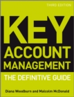 Image for Key account management  : the definitive guide