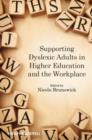 Image for Supporting dyslexic adults in higher education and the workplace