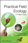 Image for Practical field ecology: a project guide