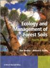 Image for Ecology and management of forest soils