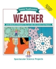 Image for Janice VanCleave's Weather : Mind-Boggling Experiments You Can Turn Into Science Fair Projects