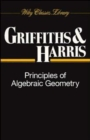 Image for Principles of algebraic geometry