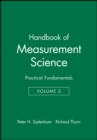 Image for Handbook of Measurement Science, Volume 2 : Practical Fundamentals
