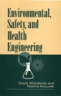 Image for Environmental, Safety, and Health Engineering