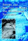 Image for Theory and practice of water and wastewater treatment