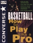 Image for Converse All Star basketball  : how to play like a pro