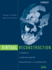 Image for Virtual reconstruction  : a primer in computer-assisted paleontology and biomedicine