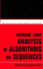 Image for Average case analysis of algorithms on sequences