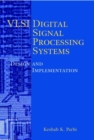 Image for VLSI digital signal processing  : systems design and implementation