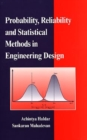 Image for Probability, reliability and statistical methods in engineering design