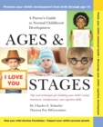 Image for Ages and stages  : a parent's guide to normal childhood development