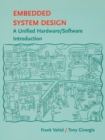 Image for Embedded systems design  : a unified hardware/software introduction