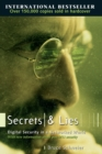Image for Secrets and lies  : digital security in a networked world