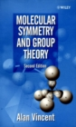 Image for Molecular symmetry and group theory  : a programmed introduction to chemical applications