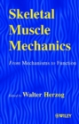 Image for Skeletal muscle mechanics  : from mechanisms to function