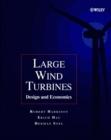 Image for Large wind turbines  : design and economics
