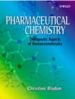 Image for Pharmaceutical chemistry  : theoretical aspects of biomacromolecules
