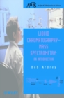 Image for Liquid chromatography-mass spectrometry  : an introduction