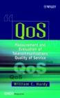 Image for QoS  : measurement and evaluation of telecommunications quality of service