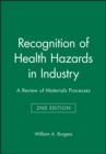 Image for Recognition of Health Hazards in Industry : A Review of Materials Processes
