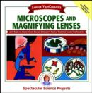 Image for Janice VanCleave's Microscopes and Magnifying Lenses : Mind-boggling Chemistry and Biology Experiments You Can Turn into Science Fair Projects