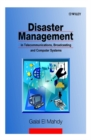 Image for Disaster management in telecommunication, broadcasting and computer systems